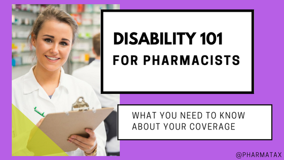 Disability Insurance for Pharmacists: How do I Pick Coverage?