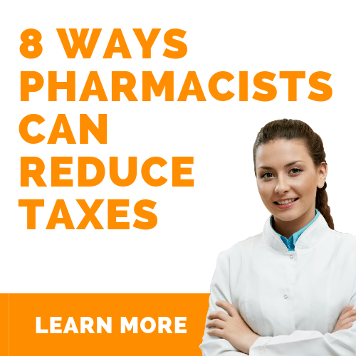8 Ways Pharmacists Can Reduce Taxes